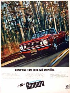 1967 Chevrolet Camaro SS Convertible classic Car Ad. Engine choices included the standard 350 V8 with 295 h.p. or the optional 396 V8 with 325 h.p. One to go with everything.