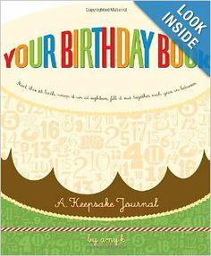 Your Birthday Book: A Keepsake Journal: Amy Krouse Rosenthal: 9780307342300: Amazon.com: Books