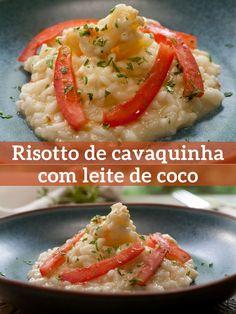 Prato é feito com arroz arbóreo e leite de coco para dar cremosidade