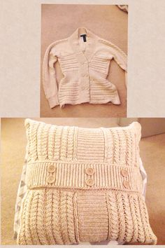 """DIY Cable Knit Sweater  • Thrift store sweater/cardigan •Pillow Insert  •Cut Sweater to size of pillow leaving a 1""""inch seam allowance  •Put right sides together and sew  ( if sweater does not have buttons leave an opening at the bottom then insert pillow sew opening by hand)!"""