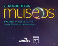 30 Abril Santa Fe - 6° Noche de los Museos | Region Litoral