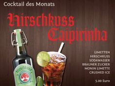 COCKTAIL OF THE MONTH...  - Fresh Limes  - Hirschkuss (original)  - Soda water  - Brown sugar  - Crushed ice  - Monin Lime (alternative: fresh-squeezed lime juice + algave syrup)    #Cocktail #Hirschkuss #Liqueur #Drinks #beverage #Treat