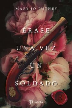 Buy Érase una vez un soldado by Mary Jo Putney and Read this Book on Kobo's Free Apps. Discover Kobo's Vast Collection of Ebooks and Audiobooks Today - Over 4 Million Titles! Mary Jo Putney, I Love Reading, The Heirs, Magical Creatures, Books To Read, Free Apps, This Book, Book Covers, Cover Art