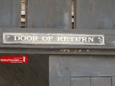 """For centuries, Africans walked through the """"door of no return""""directly into slave ships. Nowadays, the portal of this fort so central to one of history's greatest crimes has a new name, hung on a sign leading back in from the roaring Atlantic Ocean: """"The door of return.""""      via .hobotraveler.com"""