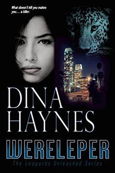 Wereleper: A Paranormal Shapeshifter Romance Suspense (The Leopards Unleashed Series Book 1) by Dina Haynes http://www.amazon.com/dp/B00JEUI8EC/ref=cm_sw_r_pi_dp_Jhz4vb1GD3S2T