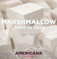 Marshmallow fatti in casa | Un'americana in cucina