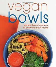 "Vegan Bowls serves balanced meals with expert flavor pairings in each bowl. On this first-ever cookbook, Zsu Dever redefines the idea that of ""flavor harmony"" with cozy bowl that you're going to wish to make time and again. Vegan Vegetarian, Vegetarian Recipes, Healthy Recipes, Buddha Bowl Vegan, Aquafaba Recipes, Vegan Cookbook, Balanced Meals, Bowl Of Soup, Salad Bowls"