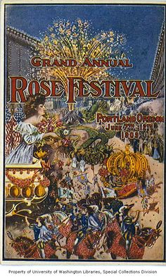 Advertisement for the Portland Annual Rose Festival showing trumpeters on horses leading a parade of floats and fireworks, Oregon, 1909