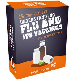 15 Top Quality Understanding Flu and Its Vaccines PLR Articles Pack - http://www.buyqualityplr.com/plr-store/15-top-quality-understanding-flu-vaccines-plr-articles-pack/.  15 Top Quality Understanding Flu and Its Vaccines PLR Articles Pack In this PLR Content Pack You'll get 15 Quality Understanding Flu and Its Vaccines PLR Articles with Private Label Rights to help you dominate the Health market which is a highly profitable and in-demand....