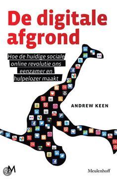 bol.com | De digitale afgrond, Andrew Keen | Boeken