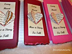 """Four Eleven Rox: Valentine Bookmarks  """"Every Heart Has a Story To Tell""""  LOVE IT"""