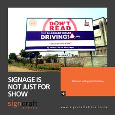 A little contradictory, but at least there were good intentions behind this billboard. Contact Signcraft Africa, at info@signcraftafrica.co.za #CEOCircle #signagedesign #signcraftafrica #indoorsignage #outdoorsignage Outdoor Signage, Rotary Club, Signage Design, Billboard, At Least, Africa, Signs, Reading, Exterior Signage