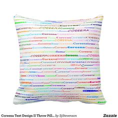Coreena Text Design II Throw Pillow