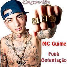 Alegravlis: MC Guime: Estilo Funk Ostentação