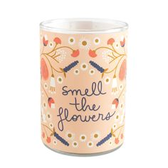 Smell The Flowers Candle
