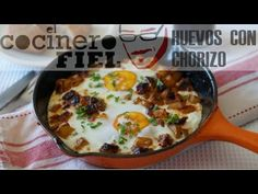 HUEVOS CON CHORIZO|El Cocinero Fiel