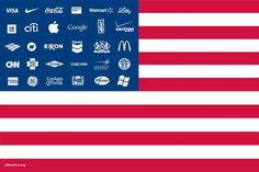 """""""We pledge allegiance, to the flag, of the United Corporations of America, to whose hypocrisy we do stand..."""""""