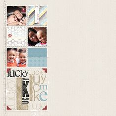 Karla Dudley - Family 'Lucky Me', [ 2001 ] - I did this layout for a lift challenge. I love the way to turned out. The fact that I have all my children in one layout + I'm in there which is super rare lol!!! she is just so good at what she does!