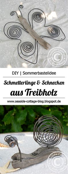 Seaside-Cottage-Blog: DIY | Schnecken und Schmetterlinge aus Treibholz und Draht