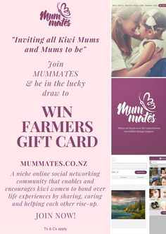 Mummates is an online social networking community where Kiwi women Share, Care and help each other rise-up. Join this fabulous community and stand a chance to win Farmers Gift Card worth $50