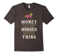 Men's Money Can't Buy Happiness But It Can Buy Horses T-shirt Gift 2XL Asphalt