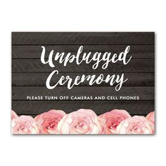 Wedding Sign Rustic Wood Grain Watercolor Flowers - Unplugged Ceremony - Instant Download Printable - Style 6 - 5x7