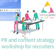 Want to find out how you can implement a PR and Content strategy for your recruitment business? I am delighted to be running a session with the fabulous Tracey Barrett from BlueSky PR on Thursday 11 June 2015. Join us for an interactive one day workshop.