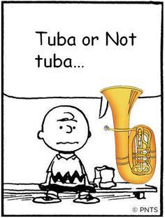 Tuba or Not tuba...