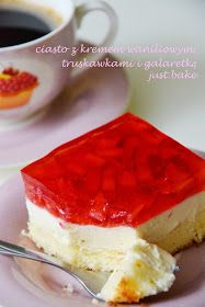 just.bake: Ciasto z kremem waniliowym, truskawkami i galaretką Just Bake, Cheesecake, Pudding, Baking, Cook, Recipes, Cheesecakes, Custard Pudding, Bakken
