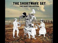 The Shortwave Set - Is it any wonder
