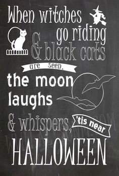 When Witches Go Riding U0026 Black Cats Are Seen, The Moon Laughs U0026 Whispers,  U0027tis Near Halloween! Download This FREE Halloween Printable Now U0026 Print Au2026