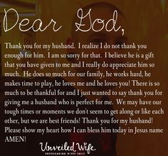 Prayer Of The Day – Thankful For My Husband --- Dear Lord, Thank you for my… Prayers For My Husband, Love My Husband, My Husband Quotes, Future Husband, Husband Prayer, Marriage Prayer, Love And Marriage, Hard Working Husband, Praying Wife