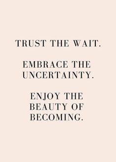 Trust the wait | #quoted Yoga Quotes, Words Quotes, Motivational Quotes, Inspirational Quotes, Quotes Positive, Kitchen Recipes, Cooking Recipes, Trust, Divine Timing