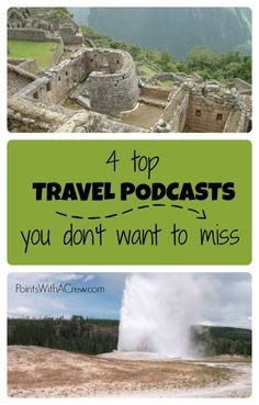 Here are 4 of the best travel podcasts teaching you family travel with kids, teens and everyone