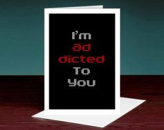 Ich bin süchtig nach Sie Karte (Karte für Freund, Freundin, Mann, Frau, Bruder, Schwester, Vater, Mutter, Freund; Albern, niedlich, lustig-Karte)