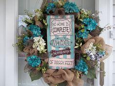 Doggie Sign~ Door Wreath~Burlap~ Mesh ~Bows~Teal  & Cream Hydrangeas~Greenery