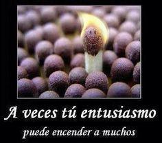 Tu entusiasmo