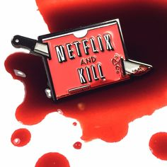 Netflix and Kill Enamel Pin