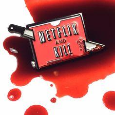 Netflix and Kill Enamel Pin