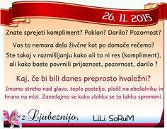 Vodilo za danes avtorice LiLi SoRuM oblikovano na podlagi numerološke razlage današnjega datuma.