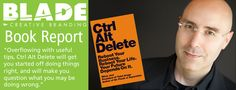 The Blade Book Report Series is back with a new review. This week Brian takes a look at Ctrl Alt Delete Reboot Your Business. Reboot Your Life. Your Future Depends On It. by author Mitch Joel.  Enjoy and let us know what you think of the book.