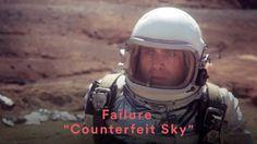 Failure - Counterfeit Sky. Uns complexos temporais, umas questões existenciais num planeta distante (Some time-space complexes, some existential questions in a distant planet ) (dir.: Kevin Margo) (09/10)