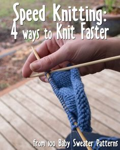 Four techniques to try to improve knitting speed from 100BabySweaterPatterns.com