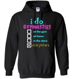 Golly Girls: I Do Gymnastics Everywhere Gildan Heavy Blend Hoodie