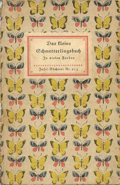 Das Kleine Schmetterlingsbuch (The Little Butterfly Book), with 24 colour plates by Jacob Huebner. Hardcover, published by Verlag, Leipzig, 1934