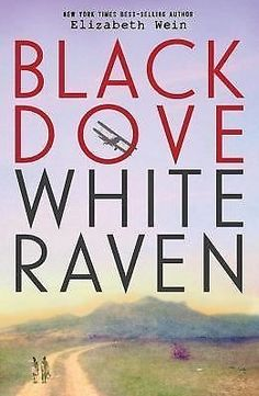 cool Black Dove White Raven by Elizabeth Wein (2015 Hardcover) Check more at http://shipperscentral.com/wp/product/black-dove-white-raven-by-elizabeth-wein-2015-hardcover/