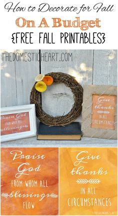 One of the best ways to decorate on a budget is to use free printables! I've designed these fall printables to remind you of fall foliage, and also to help you remember to count your blessings!