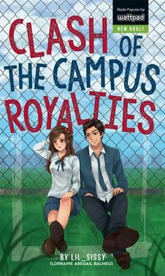 Read Prologue from the story Clash of the Campus Royalties (CCR) - (PUBLISHED) by Lil_Sissy (My name is RAINE ^___^) with reads. Wattpad Published Books, Wattpad Book Covers, Wattpad Books, Popular Wattpad Stories, Pop Fiction Books, Books To Read, My Books, Tagalog, Free Reading