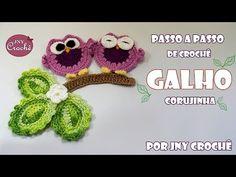 Passo a Passo Corujinha de Crochê por JNY Crochê - YouTube