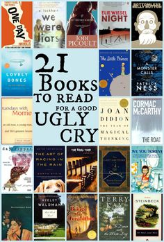 21 Books to Read for a Good Ugly Cry - Books to read - Livre Books Everyone Should Read, Best Books To Read, I Love Books, Ya Books, Books To Read In Your 20s, Reading Books, Book Challenge, Reading Challenge, Book Suggestions